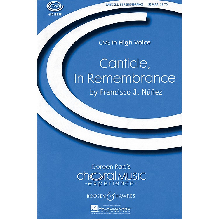 Boosey and HawkesCanticle, In Remembrance (CME In High Voice) SSA DIVISI composed by Francisco J. Núñez