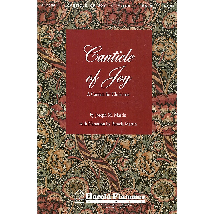 Shawnee PressCanticle of Joy SATB composed by Joseph M. Martin