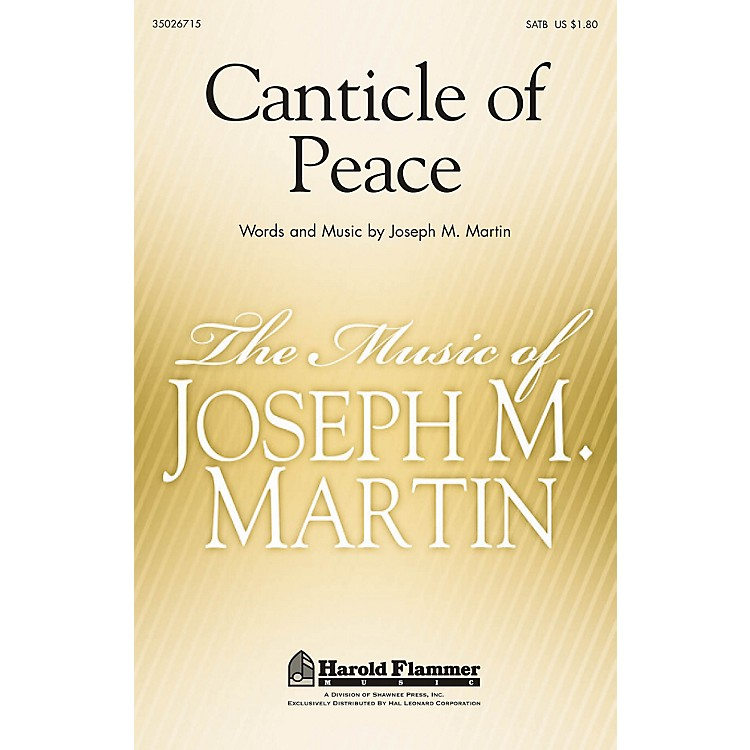 Shawnee PressCanticle of Peace SATB composed by Joseph Martin