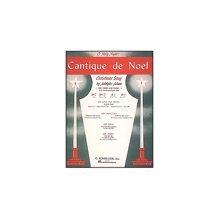 G. SchirmerCantique De Noel (O Holy Night) In B Flat for Low Voice By Adam / Deis