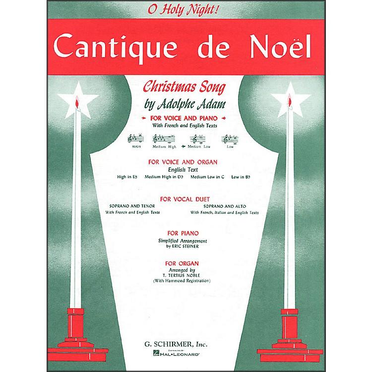 G. SchirmerCantique De Noel (O Holy Night) for Medium Low Voice In C By Adam / Deis