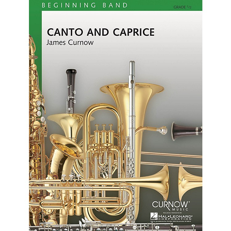 Curnow Music Canto and Caprice (Grade 0.5 - Score Only) Concert Band Level .5 Composed by James Curnow