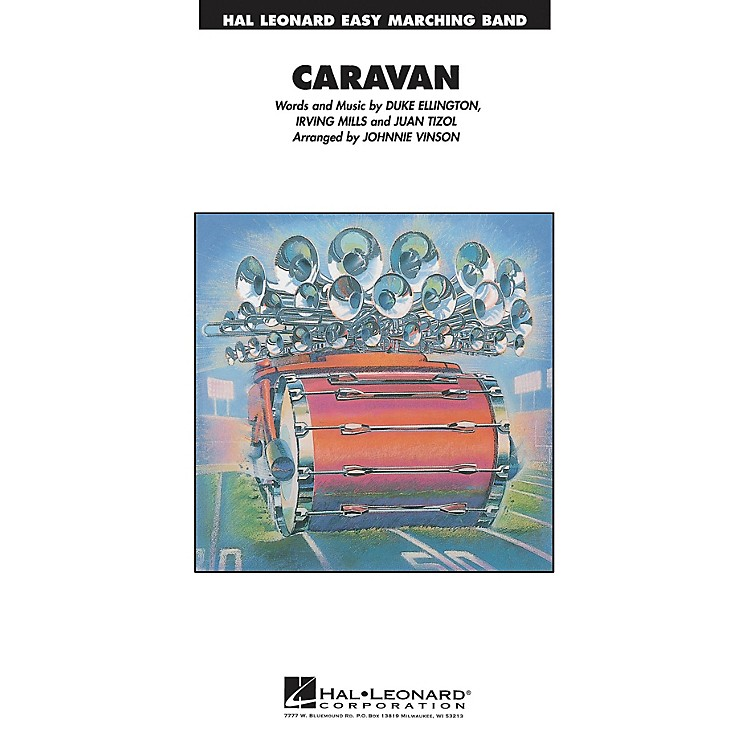 Hal LeonardCaravan Marching Band Level 2-3 Arranged by Johnnie Vinson