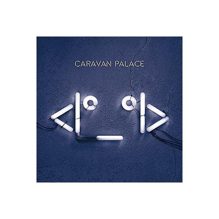 AllianceCaravan Palace - Robot Face