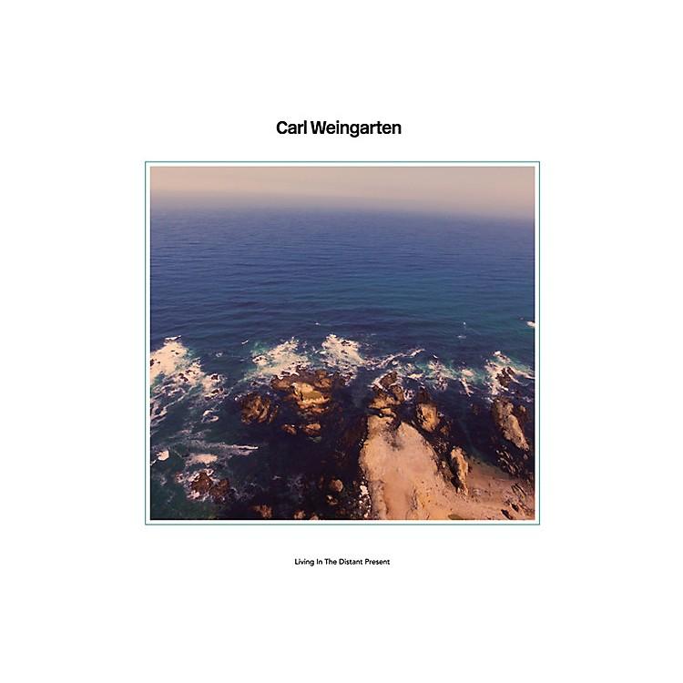 AllianceCarl Weingarten - Living In The Distant Present