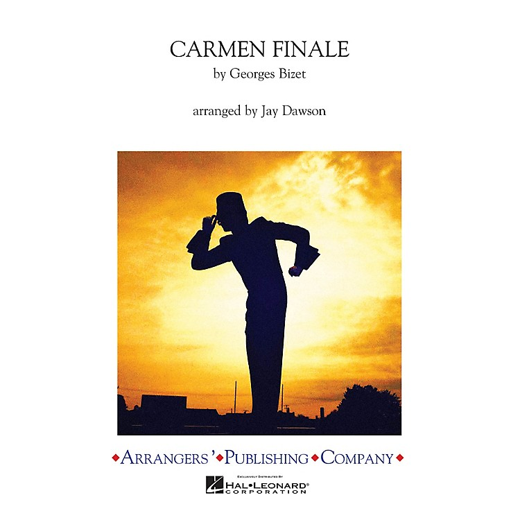 ArrangersCarmen Finale Marching Band Level 3 Arranged by Jay Dawson