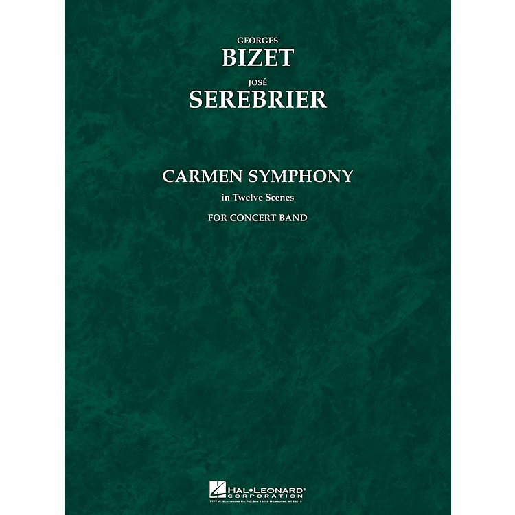 Hal Leonard Carmen Symphony (Score and Parts) Concert Band Level 5 Arranged by Jose Serebrier