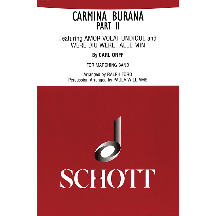 Schott FreresCarmina Burana Part II (for Marching Band - Score and Parts) Marching Band Composed by Carl Orff