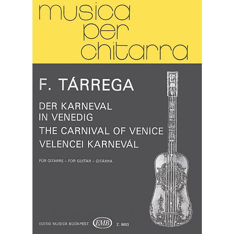 Editio Musica BudapestCarnival of Venice (Guitar Solo) EMB Series Composed by Francisco Tárrega