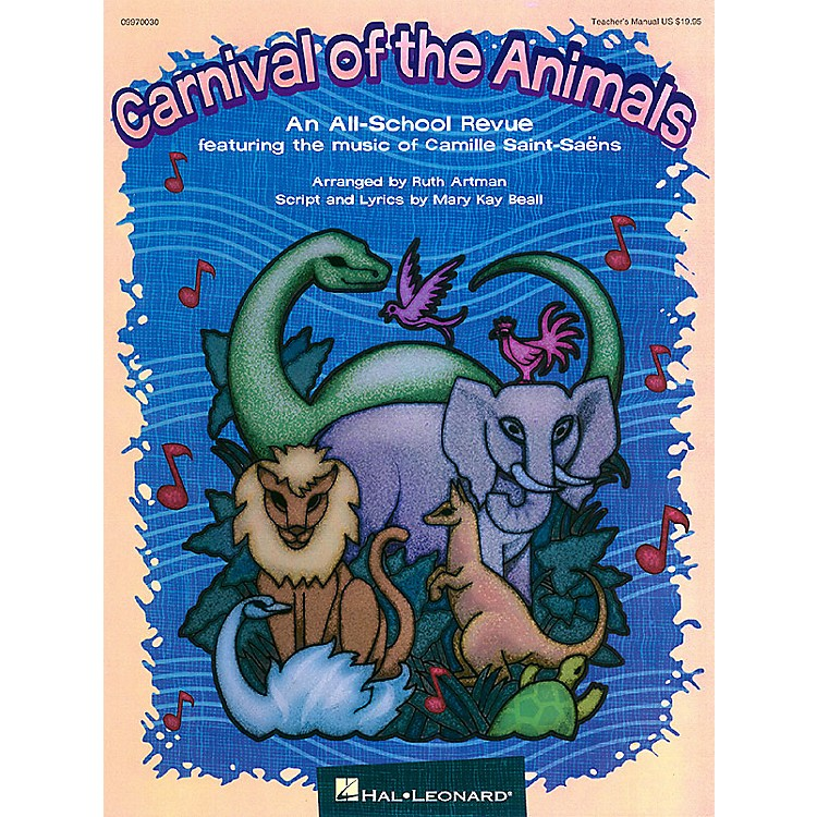 Hal LeonardCarnival of the Animals (Musical) Singer 5 Pak Arranged by Ruth Artman