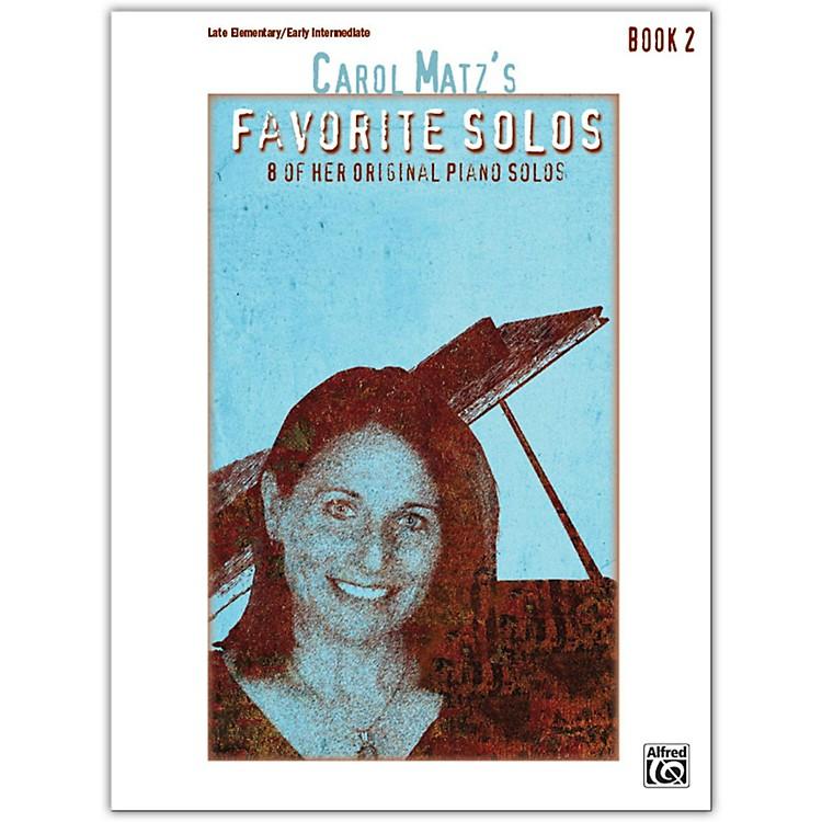 AlfredCarol Matz's Favorite Solos, Book 2 Late Elementary / Early Intermediate