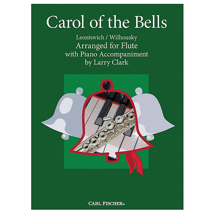 Carl FischerCarol Of The Bells - Flute With Piano Accompaniment