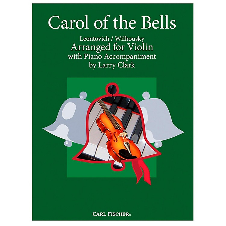 Carl Fischer Carol Of The Bells - Violin With Piano Accompaniment