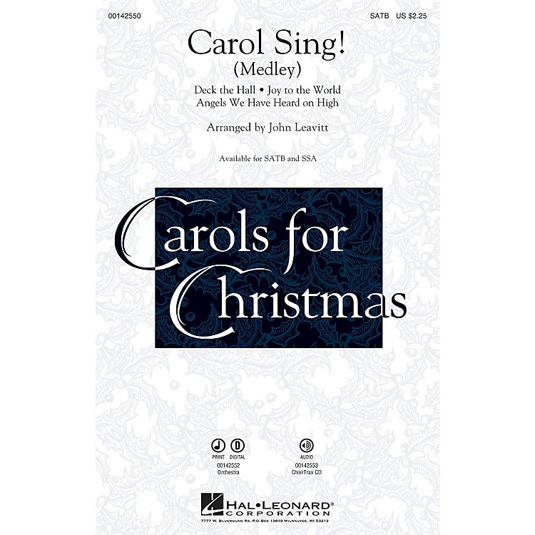 Hal Leonard Carol Sing! (Medley) SATB arranged by John Leavitt
