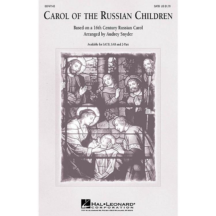 Hal Leonard Carol of the Russian Children SAB Arranged by Audrey Snyder