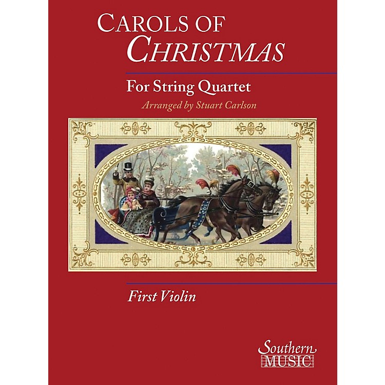 Hal Leonard Carols Of Christmas For String Quartet, Violin 1 Book Southern Music Series