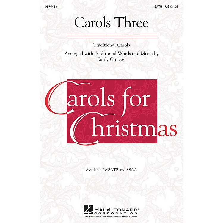 Hal LeonardCarols Three (Medley) SATB arranged by Emily Crocker