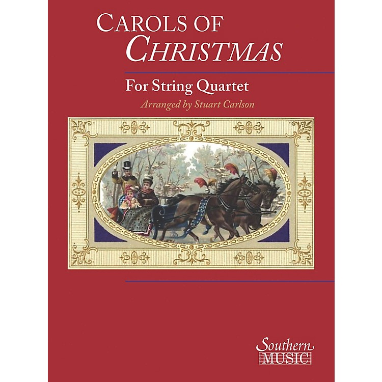 Southern Carols of Christmas for String Quartet Southern Music Series