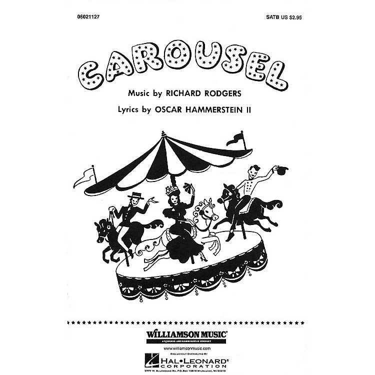 Hal LeonardCarousel (Choral Selections) SATB arranged by Clay Warnick