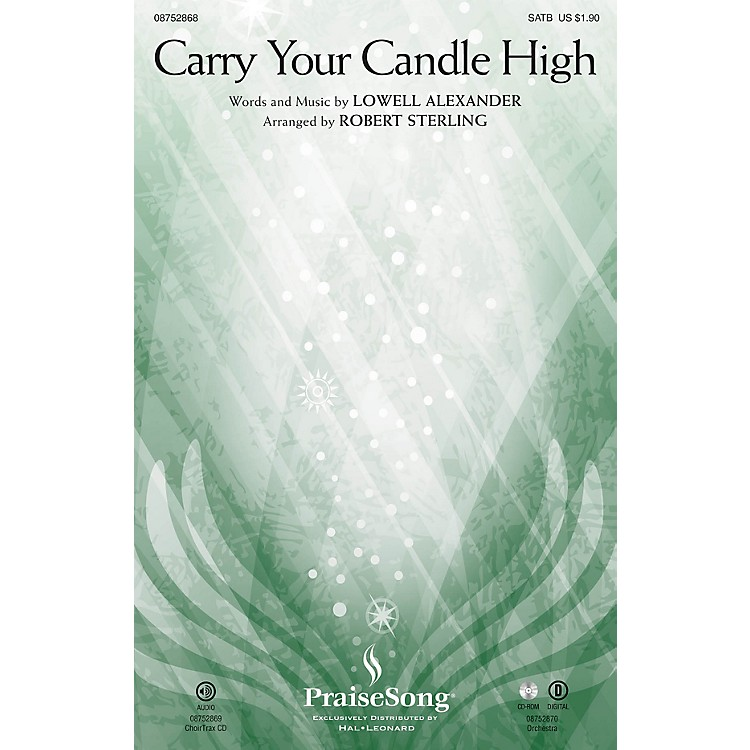 PraiseSongCarry Your Candle High CHOIRTRAX CD Arranged by Robert Sterling