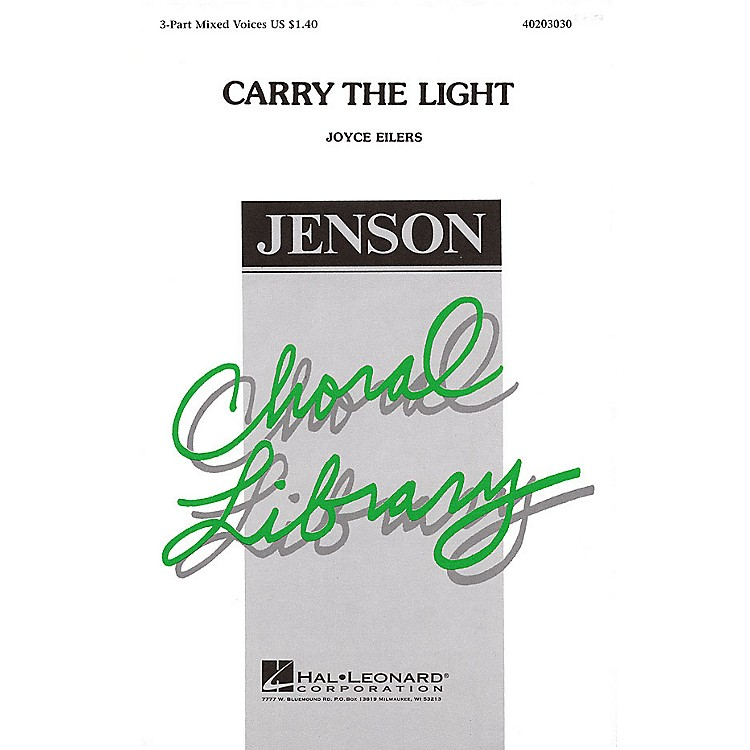 Hal LeonardCarry the Light 3-Part Mixed composed by Joyce Eilers