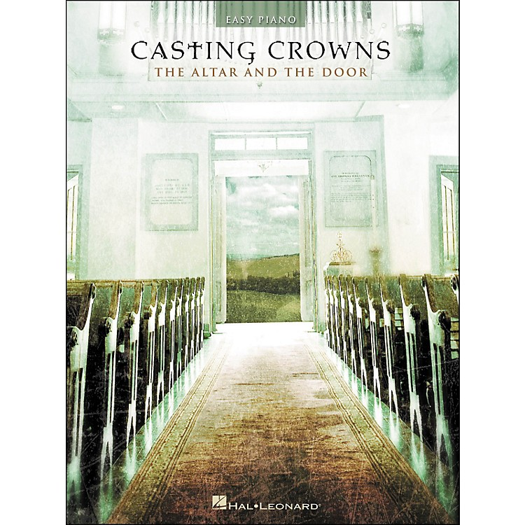 Hal LeonardCasting Crowns - The Altar And The Door for Easy Piano