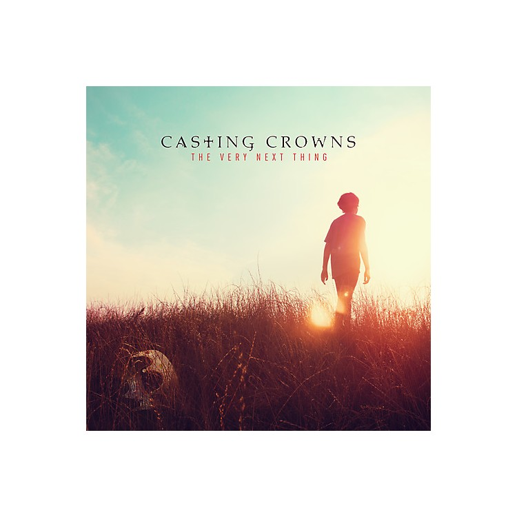 AllianceCasting Crowns - The Very Next Thing