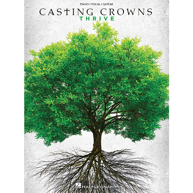 Hal LeonardCasting Crowns - Thrive for Piano/Vocal/Guitar