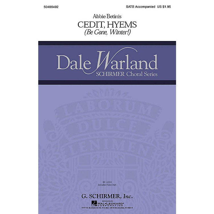 G. SchirmerCedit Hyems (Be Gone, Winter!) (Dale Warland Choral Series) SSAA Composed by Abbie Betinis