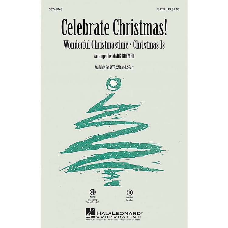 Hal Leonard Celebrate Christmas! 2-Part Arranged by Mark Brymer