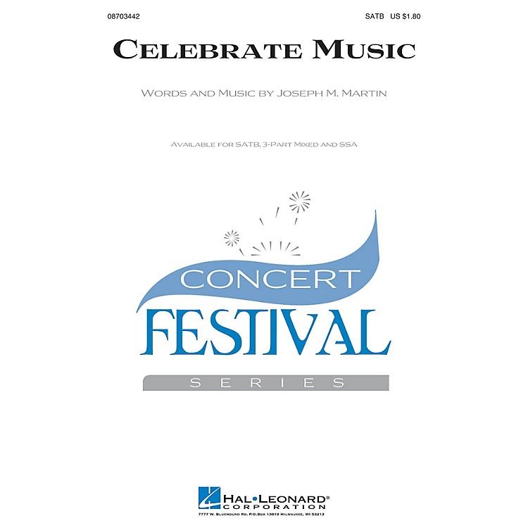 Hal LeonardCelebrate Music SATB composed by Joseph M. Martin