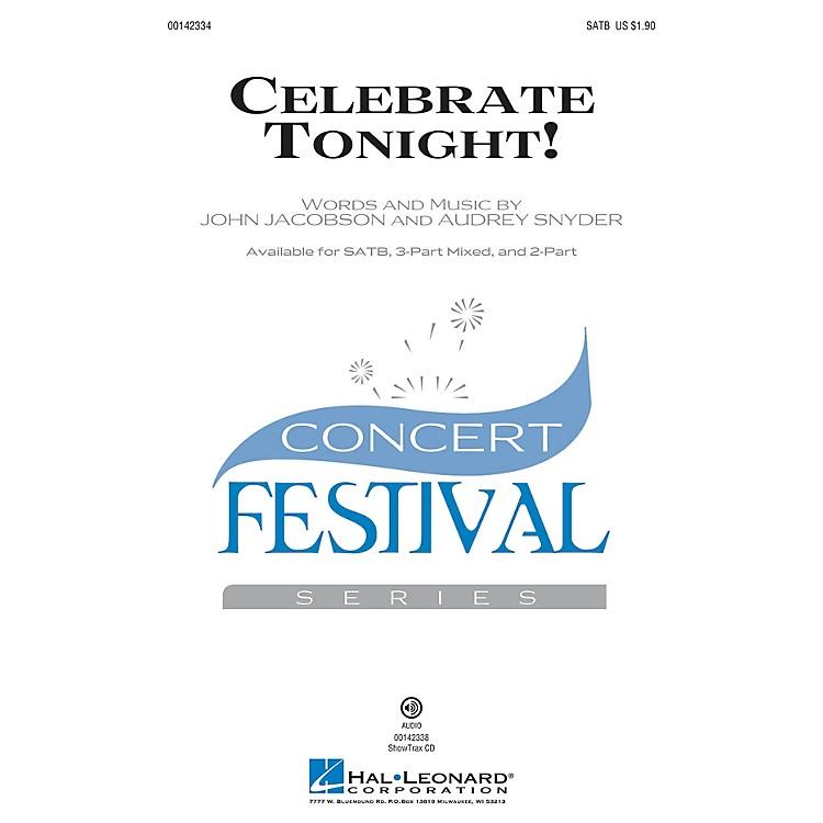 Hal LeonardCelebrate Tonight! SATB composed by John Jacobson