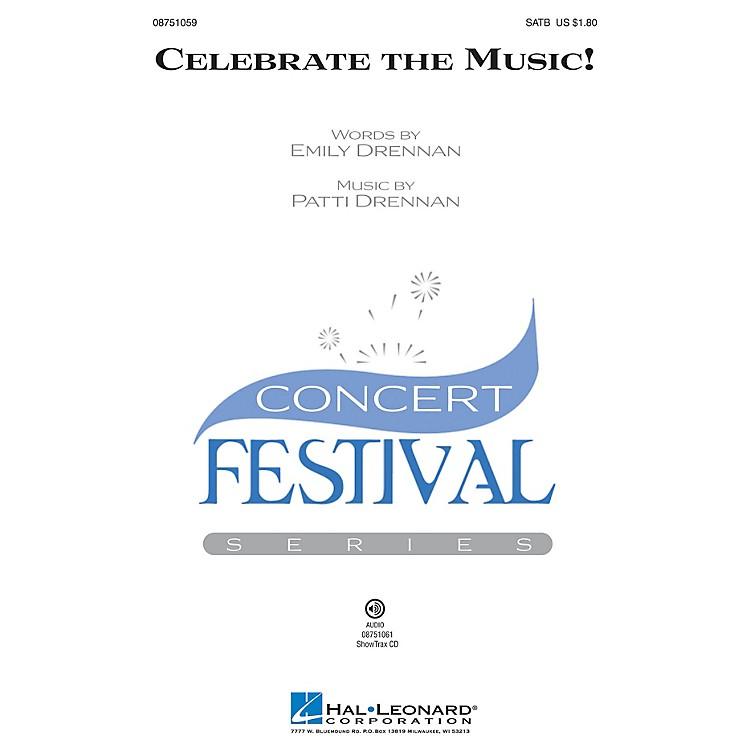 Hal LeonardCelebrate the Music! SATB composed by Patti Drennan