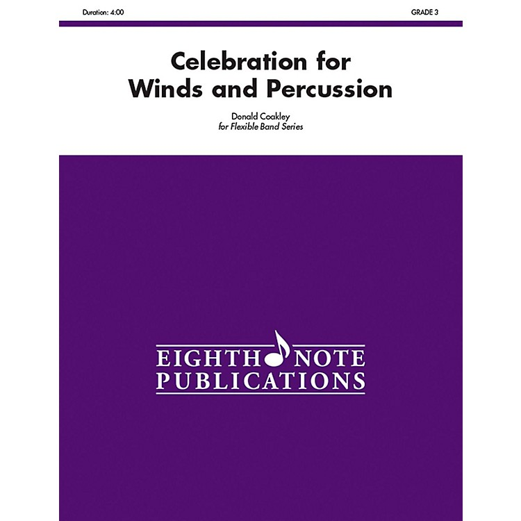 EIGHTH NOTECelebration for Winds and Percussion (Flexible Instrumentation) Concert Band Grade 3 (Medium)