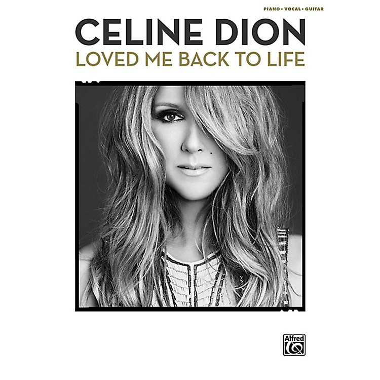 Alfred Celine Dion - Loved Me Back to Life P/V/C Book
