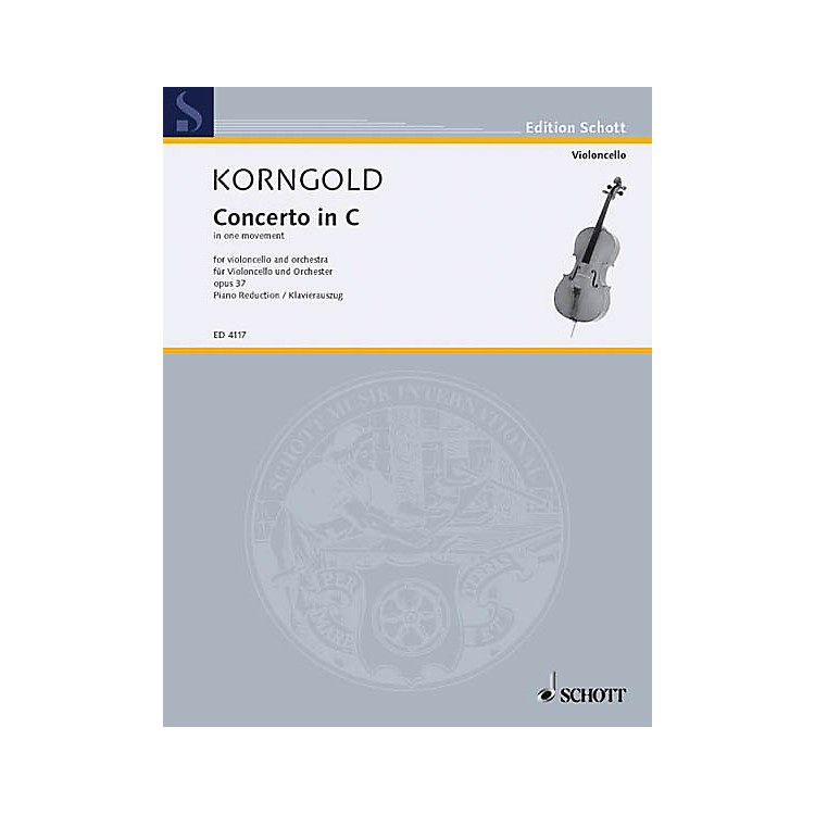 SchottCello Concerto C Major, Op. 37 (Cello with Piano) Schott Series Composed by Erich Wolfgang Korngold