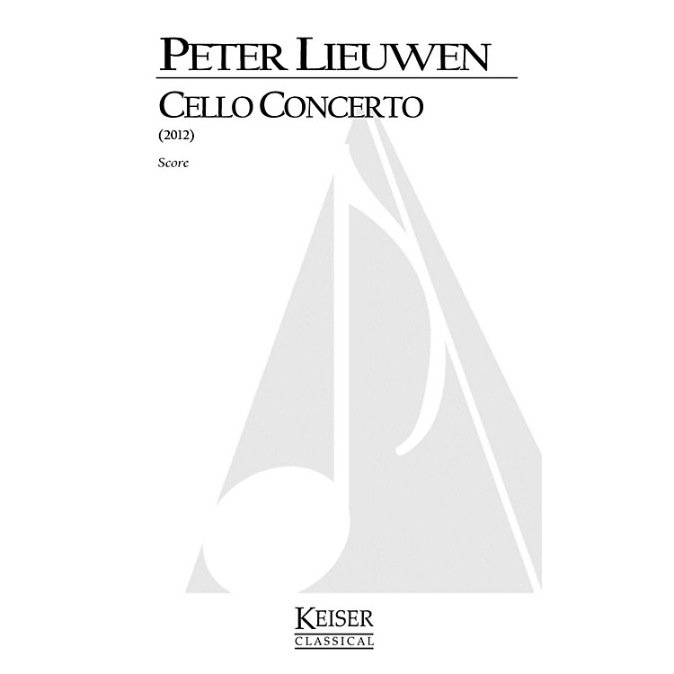 Lauren Keiser Music Publishing Cello Concerto (Full Score) LKM Music Series Composed by Peter Lieuwen