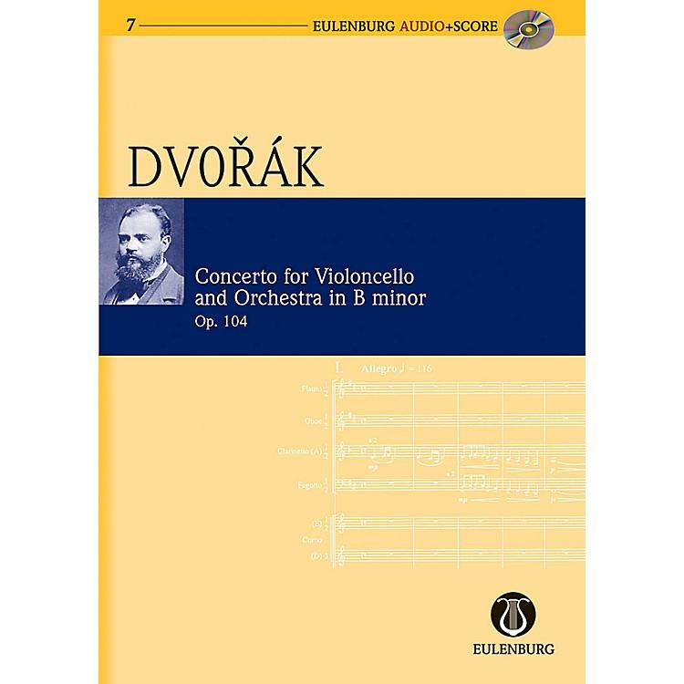 EulenburgCello Concerto in B Minor Op. 104 B 191 Eulenberg Audio plus Score Softcover with CD by Antonín Dvorák