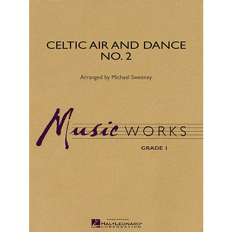 Hal LeonardCeltic Air and Dance No. 2 Concert Band Level 1.5 Arranged by Michael Sweeney