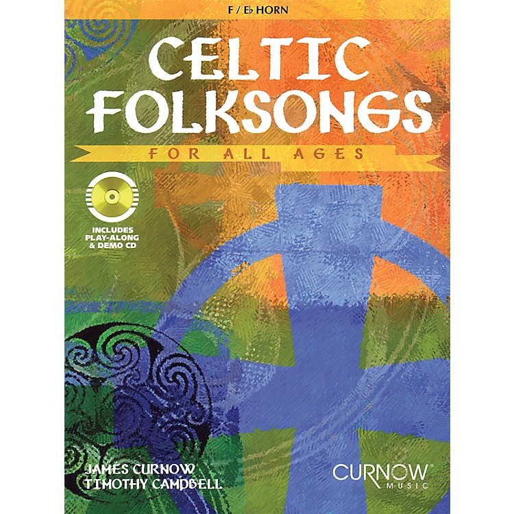 Curnow MusicCeltic Folksongs for All Ages (Eb Instruments) Curnow Play-Along Book Series