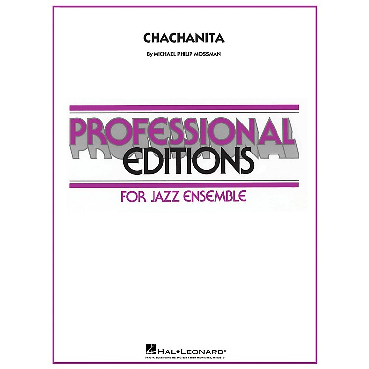 Hal Leonard Chachanita Jazz Band Level 5 Composed by Michael Philip Mossman