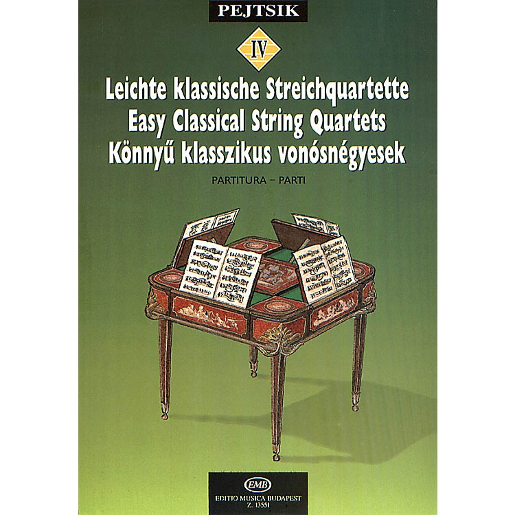 Editio Musica BudapestChamber Music Method for Strings - Volume 4 (Easy Classical String Quartets) EMB Series by Various