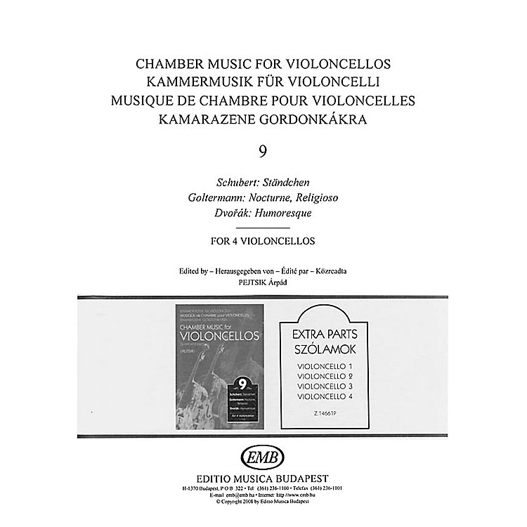 Editio Musica BudapestChamber Music for Violoncellos - Vol. 9 (Parts) EMB Series Composed by Various