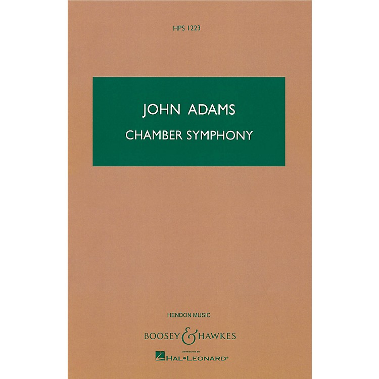 Boosey and HawkesChamber Symphony Boosey & Hawkes Scores/Books Series Composed by John Adams