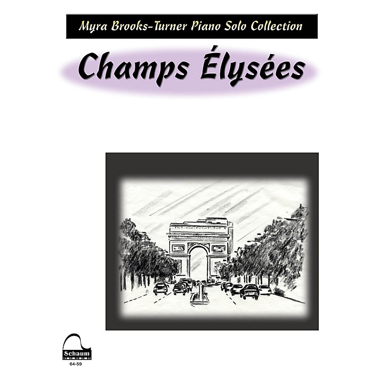 SCHAUMChamps Elysees Educational Piano Series Softcover