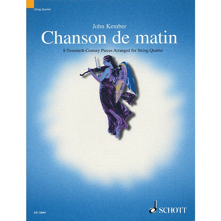 Schott Chanson de Matin (Morning Song) Schott Series Arranged by John Kember