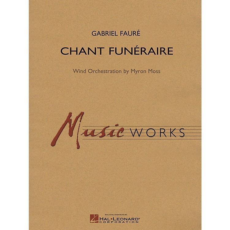 Hal LeonardChant Funeraire Concert Band Level 5 Arranged by Myron Moss