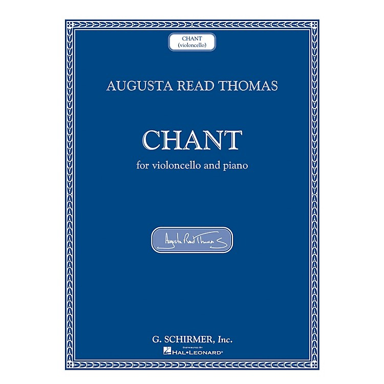 G. SchirmerChant (Violoncello and Piano) String Series Softcover
