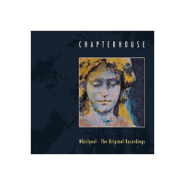 AllianceChapterhouse - Whirlpool: Original Recordings