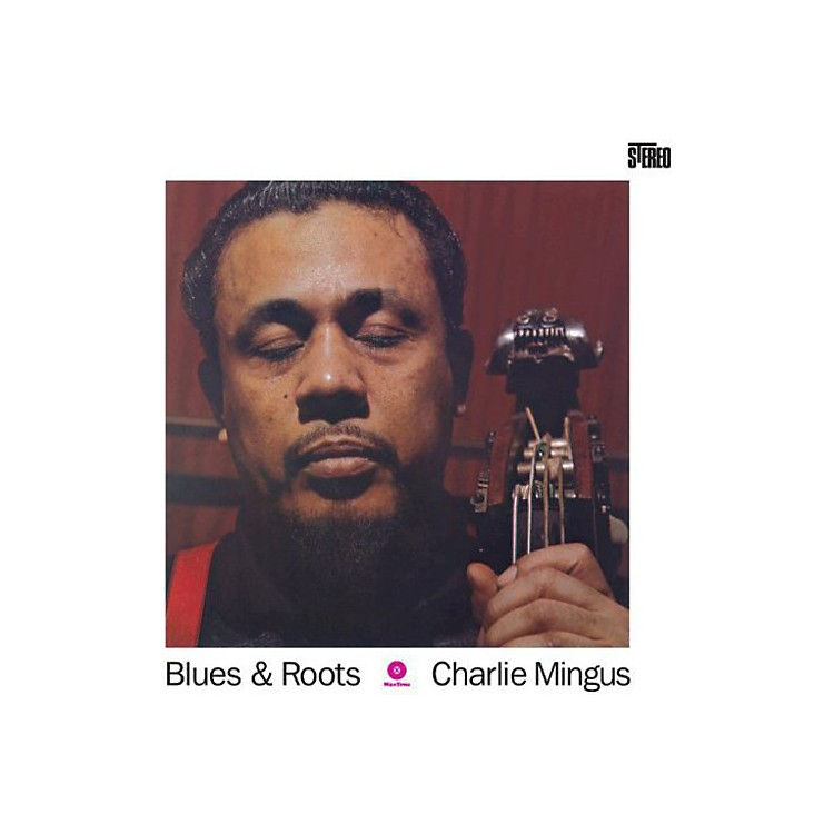 Alliance Charles Mingus - Blues & Roots